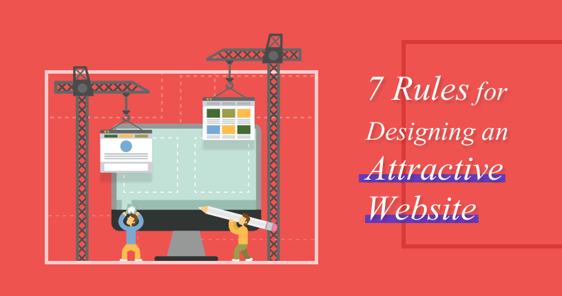 7-Rules-for-Designing-an-Attractive-Website