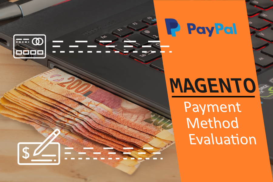 Payment method evaluation on Magento store