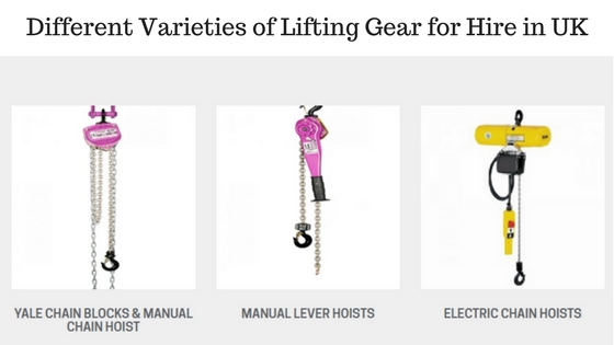 Different Varieties of Lifting Gear for Hire in UK
